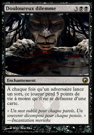 Douloureux dilemme Magic The Gathering