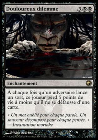 Douloureux dilemme Magic The Gathering