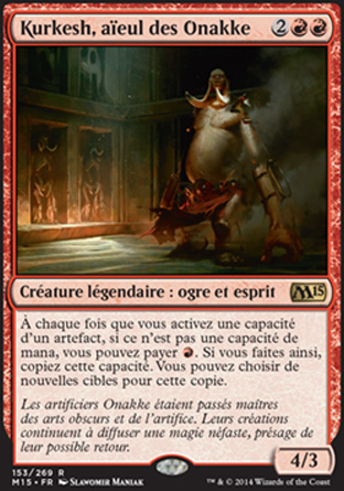 Kurkesh, aïeul des Onakke Magic The Gathering