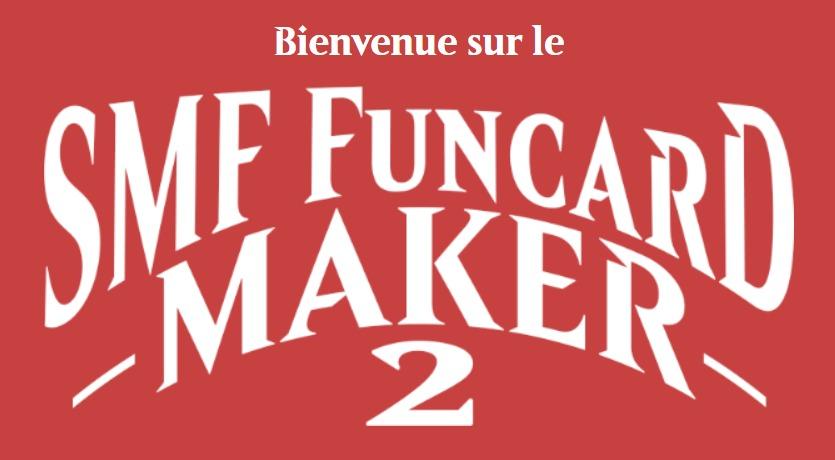 SMF funcard maker